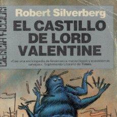 Libros antiguos: ROBERT SILVERBERG, EL CASTILLO DE LORD VALENTINE. Lote 174537294