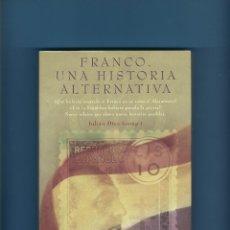 Libros antiguos: FRANCO - UNA HISTORIA ALTERNATIVA - CIENCIA FICCIÓN. Lote 206525822