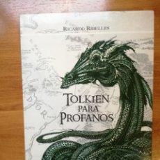 Libros antiguos: TOLKIEN PARA PROFANOS - RICARDO RIBELLES.. Lote 175990795