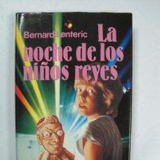 Libros antiguos: IÑI LIBRO.LA NOCHE DE LOS NIÑOS REYES. BERNARD LENTERIC.BOOK. EPSILON.. Lote 176458050