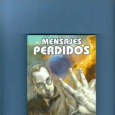 Libros antiguos: MENSAJES PERDIDOS - VARIOS AUTORES - PREMIO ANDRÓMEDA DE RELATO. Lote 177004029