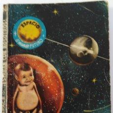 Libros antiguos: LAW SPACE. ESTABAN CON NOSOTROS.. Lote 177794028