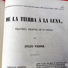 Libros antiguos: JULIO VERNE - DE LA TIERRA A LA LUNA - 1866 - 1ª EDICIÓN EN CASTELLANO . Lote 178443797