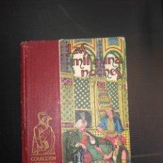 Livres anciens: LAS MIL Y UNA NOCHES EDITORIAL HERNANDO. Lote 178557666