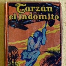 Libros antiguos: TARZÁN EL INDÓMITO - TAPA DURA - 1927 - GUSTAVO GILI - BUEN ESTADO. Lote 178729277