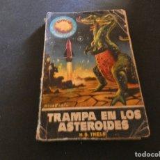 Libros antiguos: ESTADO ACEPTABLE LIBRO CIENCIA FICCION Y FANTASIA ESPACIO MUNDO FUTURO TRAMPA EN LOS ASTEROIDES. Lote 178883275