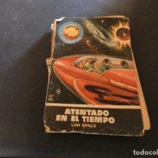 Libros antiguos: ESTADO ACEPTABLE LIBRO CIENCIA FICCION ESPACIO MUNDO FUTURO ATENTADO EN TIEMPO LOMO TOCADO. Lote 178884015