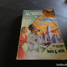 Libros antiguos: ESTADO ACEPTABLE LIBRO CIENCIA FICCION ESPACIO MUNDO FUTURO LA DERROTA DEL ESPACIO. Lote 178885813