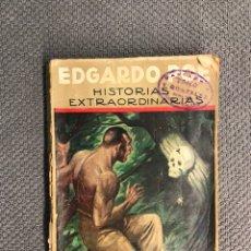 Libros antiguos: LIBRO. EDGARDO POE, HISTORIAS EXTRAORDINARIAS, POR CARLOS BAUDELAIRE (H.1940?). Lote 180181781