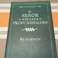 Libros antiguos: EL SEÑOR DE LAS PROFUNDIDADES. EL NO MAGO 3. W. J. MARYSON.. Lote 182915650