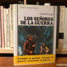 Libros antiguos: LOS SEÑORES DE LA GUERRA. GERARD KLEIN ACERVO. VIAJES EN EL TIEMPO.. Lote 183031345