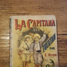 Libros antiguos: LA CAPITANA DEL YUCATAN. E. SALGARI. 6A EDICION. . Lote 183486387