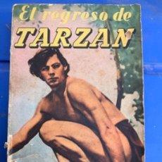 Libros antiguos: EL REGRESO DE TARZÁN . Lote 183690706