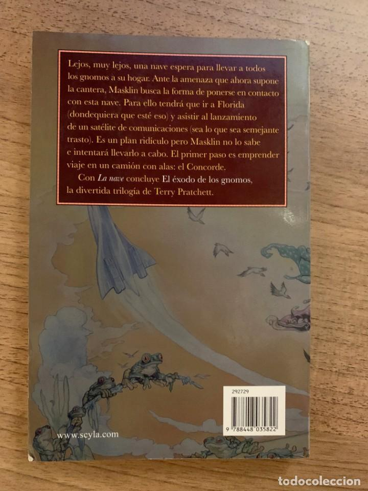 Libros antiguos: EL EXODO DE LOS GNOMOS 3 - LA NAVE - TERRY PRATCHETT - EDICION BOLSILLO LA + DIFICIL - Foto 2 - 184103967