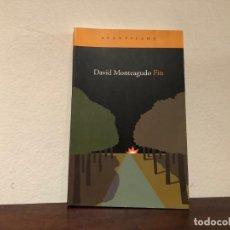 Libros antiguos: FIN. DAVID MONTEAGUDO. ACANTILADO. TERROR. AMBIENTE CLAUSTROFÓBICO.. Lote 185752555