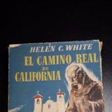Libros antiguos: EL CAMINO REAL A CALIFORNIA. Lote 185882063