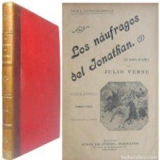 Libros antiguos: 1900. JULIO VERNE: LOS NAUFRAGIOS DEL JONATHAN - VIAJES EXTRAORDINARIOS - TEMPRANA EDICIÓN ILUSTRADA. Lote 186438687
