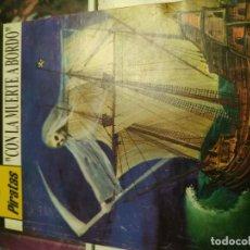 Libros antiguos: CON LA MUERTE A BORDO. PIRATAS ASTRI, 11, BOLSILIBRO, DONALD CURTIS, CURTIS GARLAND. Lote 186450416