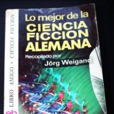 Libros antiguos: CIENCIA FICCIÓN :LO MEJOR DE LA CIENCIA FICCION ALEMANA.-.(BRUGUERA-LIBRO AMIGO ).. Lote 189720373
