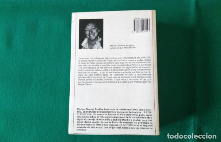 Libros antiguos: LA ANTORCHA - MARION ZIMMER BRADLEY - EDITORIAL ACERVO - 1ª EDICIÓN AÑO 1989 - Foto 3 - 190529410