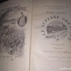 Libros antiguos: 1898. JULIO VERNE. LE SUPERBE ORENOQUE ILLUSTRACTION DE GEORGE ROUX. COLLECTION HETZEL 411 PAGINAS. Lote 190994513