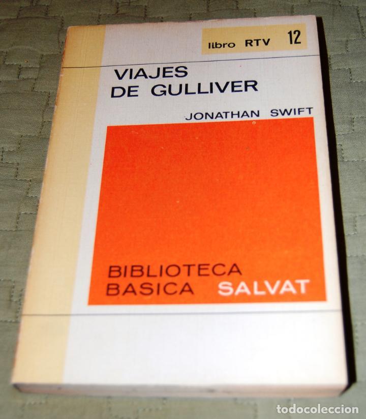 VIAJES DE GUILLIVER, DE JONATHAN SWIFT. (Libros antiguos (hasta 1936), raros y curiosos - Literatura - Narrativa - Ciencia Ficción y Fantasía)