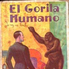 Libros antiguos: MAGOG : EL GORILA HUMANO (IBERIA, 1928). Lote 191807977