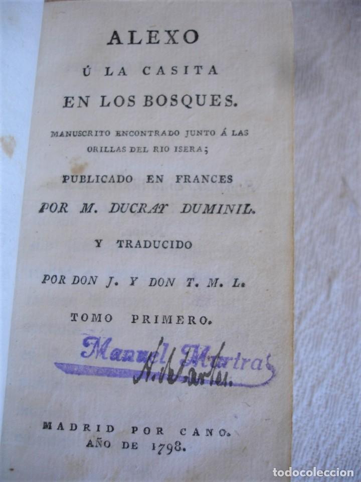 Libros antiguos: 1798. DUCRAY DUMINIL: ALEXO U LA CASITA EN LOS BOSQUES - Foto 5 - 191847688