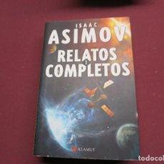 Libri antichi: CIENCIA FICCION RELATOS COMPLETOS I ISAAC ASIMOV ALAMUT. Lote 191949121