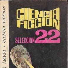 Libros antiguos: NOVELA CIENCIA FICCION SELECCION 22. Lote 192136042