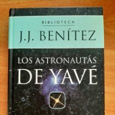 Libros antiguos: 1999 LOS ASTRONAUTAS DE YAVÉ - J.J. BENITEZ. Lote 204711710