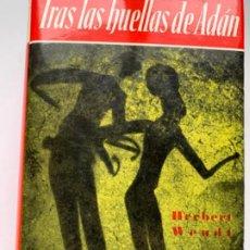 Libros antiguos: TRAS LAS HUELLAS DE ADÁN. Lote 193815612