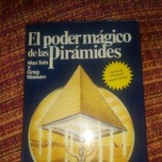 Libros antiguos: EL PODER DE LAS PIRÁMIDES - MAX TOTH Y GREG NIELSEN - MARTÍNEZ ROCA EDICIÓN 1977. Lote 194059675