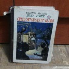 Libros antiguos: CINCO SEMANAS EN GLOBO JULIO VERNE BIBLIOTECA SELECTA Nº 61 EDITORIAL RAMÓN SOPENA BARCELONA 1934. Lote 194101263