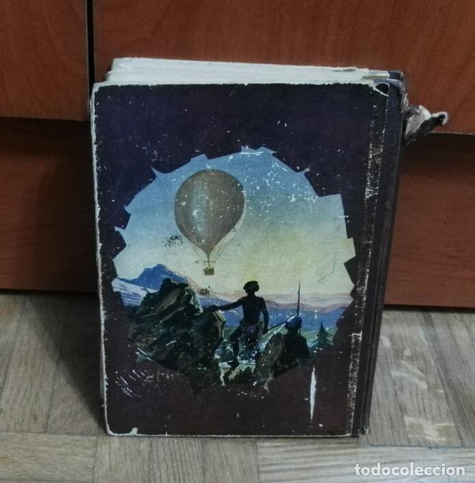 Libros antiguos: Cinco Semanas en Globo Julio Verne Biblioteca Selecta Nº 61 Editorial Ramón Sopena Barcelona 1934 - Foto 3 - 194101263