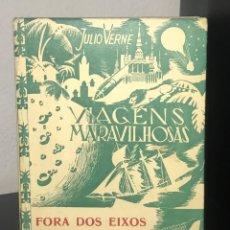 Libros antiguos: FORA DOS EIXOS DE JÚLIO VERNE. Lote 194156982