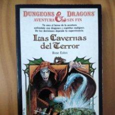 Libros antiguos: LIBRO DUNGEONS DRAGONS. AVENTURA SIN FIN.LAS CAVERNAS DEL TERROR. Nº1 ED. TIMUN MAS. Lote 194238495