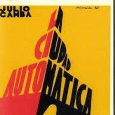 Libros antiguos: JULIO CAMBA: LA CIUDAD AUTOMÁTICA, 1932. Lote 194965866