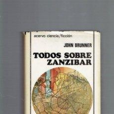 Libros antiguos: TODOS SOBRE ZANZIBAR POR JOHN BRUNNER COLECCION ACERVO AÑO 1979. Lote 195105043