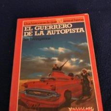 Libros antiguos: ALTEA JUNIOR - LUCHA FICCIÓN 13 - EL GUERRERO DE LA AUTOPISTA. Lote 195428901