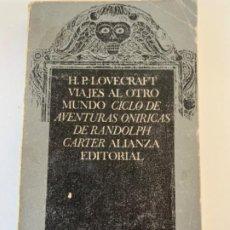 Libros antiguos: VIAJES AL OTRO MUNDO (LOVECRAFT). Lote 197080061