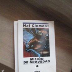 Libros antiguos: NOVA CIENCIA FICCIÓN 55. MISIÓN DE GRAVEDAD. HAL CLEMENT. 1993 NUEVO SIN LEER. Lote 197782478
