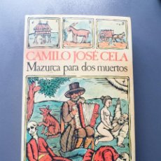 Libros antiguos: MAZURCA PARA DOS MUERTOS - CAMILO JOSE CELA. Lote 198219217