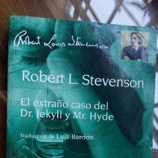 Libros antiguos: EL EXTRAÑO CASO DEL DR.JEKYLL Y MR.HYDE-ED.DEBATE 2003-LUÍS BARDÓN. Lote 198826243