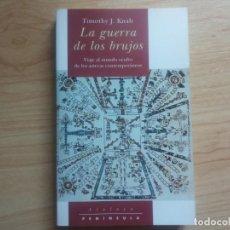Libros antiguos: LA GUERRA DE LOS BRUJOS - TIMOTHY J. KNAB. Lote 199207696