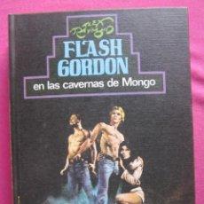 Libros antiguos: FLASH GORDON, EN LAS CAVERNAS DE MONGO, ALEX RAYMOND, MAP2. Lote 99227191