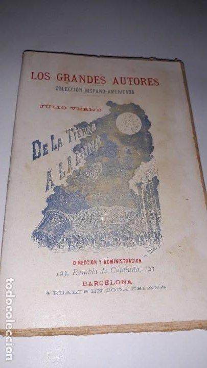 LOS GRANDES AUTORES COLECCIÓN HISPANO-AMERICANA DE LA TIERRA A LA LUNA JULIO VERNE BARCELONA C. 1900 (Libros antiguos (hasta 1936), raros y curiosos - Literatura - Narrativa - Ciencia Ficción y Fantasía)