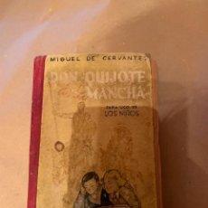 Libros antiguos: DON QUIJOTE DE LA MANCHA PARA NIÑOS. Lote 205247068