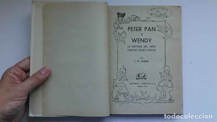 Libros antiguos: Peter Pan y Wendy: la historia del niño que no quiso crecer (1934) / J. M. Barrie. Juventud. - Foto 6 - 209185612
