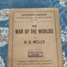 Libros antiguos: 1898. LA GUERRA DE LOS MUNDOS. H G WELLS. PRIMERA EDICIÓN ORIGINAL.. Lote 209194246